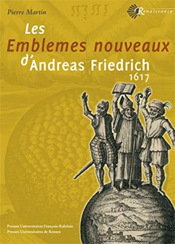 Emblemes nouveaux d andreas freidrich 1617: Pierre Martin