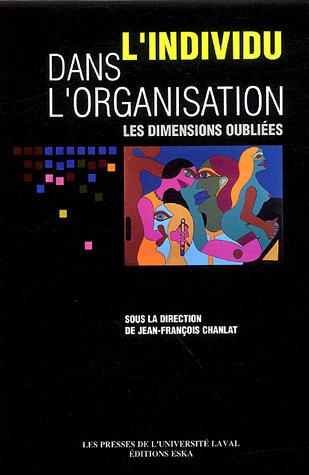 individu ds organisation dimensions oubliees: Jean-François Chanlat