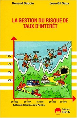 gestion du risque de taux d'interet: Bernard Saby, Renaud Baboin