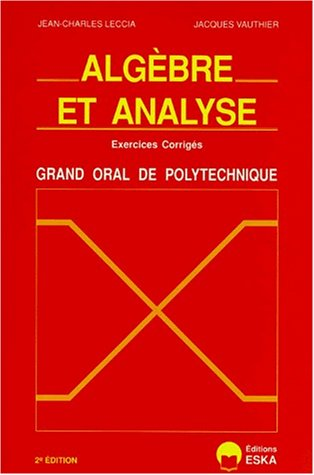 Algebre et analyse (French Edition): J-C. Leccia