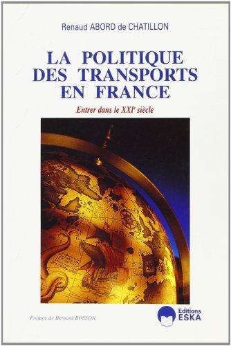 9782869112193: La politique des transports en France : entrer dans le XXIe si�cle