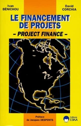 9782869114067: Le financement de projets : Project Finance