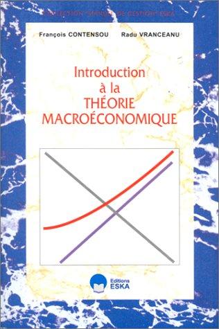 Theorie macroeconomique (French Edition): François Contensou