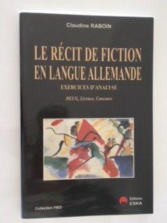 Le récit de fiction en langue allemande: Claudine Raboin