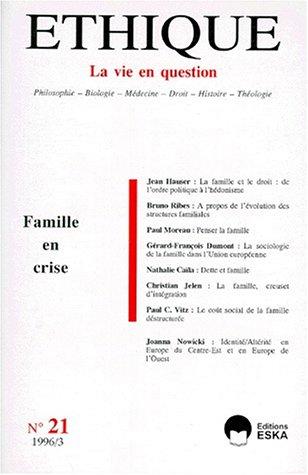 9782869115156: Familles en crise, num�ro 21 : �thique, la vie en question
