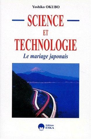 Science et technologie : le mariage japonais: Okubo, Y.