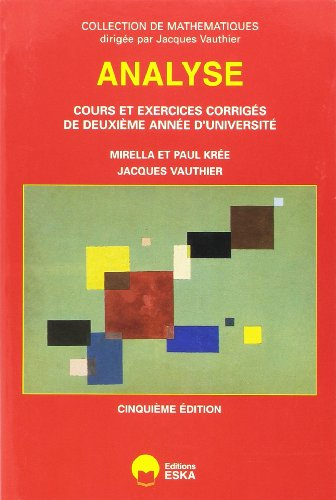 Analyse cours exercices corriges 5ieme e (French Edition): M. Krée