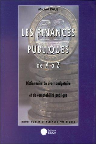 Les finances publiques de A à Z: Paul, M.