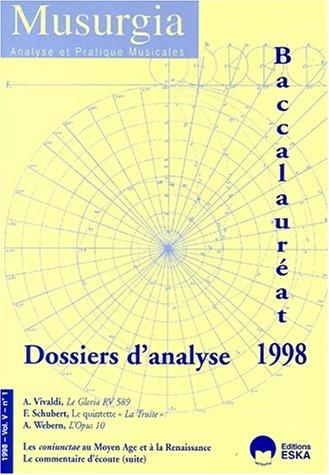 9782869116900: Musurgia, Volume V n°1 : Baccalauréat 1998 Dossiers d'analyse : Vivaldi Le Gloria ,Schubert La Truite, Webern L'opus 10