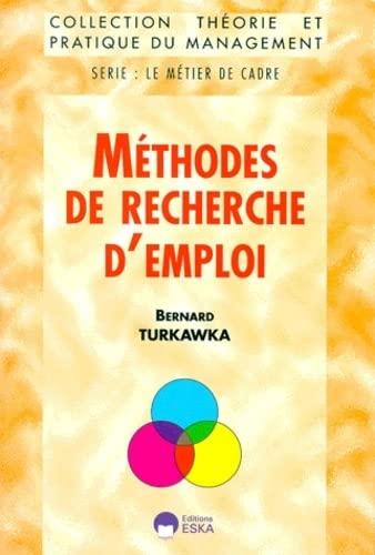 Methodes de recherche d'emploi (French Edition): B. Turkawka