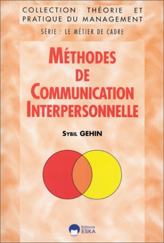 Methodes comm. interpersonnelle: S. Gehin