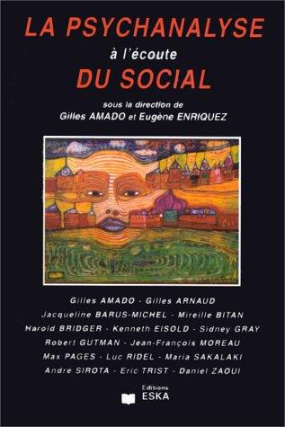 9782869117853: La psychanalyse � l'�coute du social