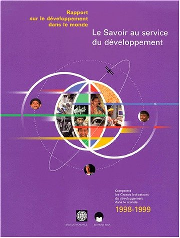 Le Savoir au service du developpement (French Edition)