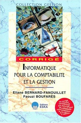 Informatique pour la comptabilité et la gestion: Eliane Bernard Fanouillet, Faouzi Boufares
