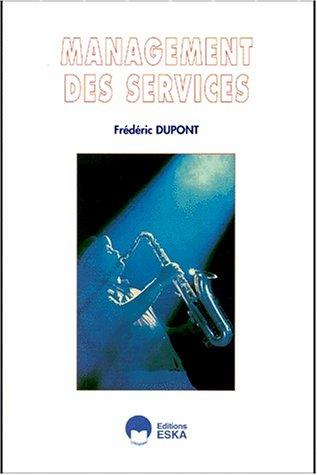 Management des services: F. Dupont