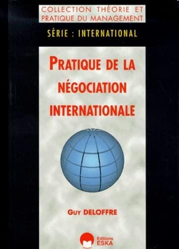 9782869118454: pratique d.negociation internationale