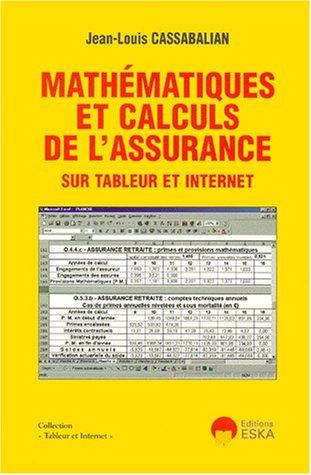 9782869118522: Math�matiques et calculs de l'assurance sur tableur et internet