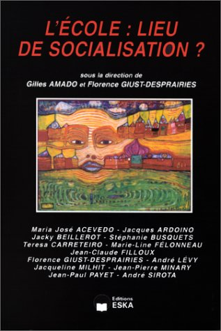 Ecole lieu de socialisation (French Edition): G. Amado