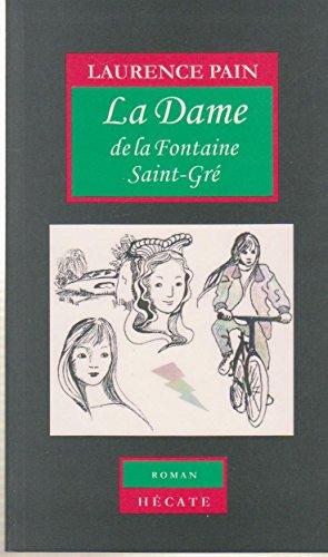 9782869131002: La dame de la Fontaine Saint-Gré