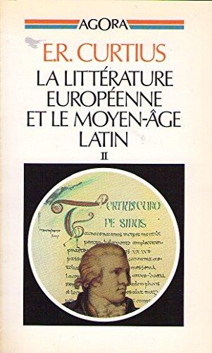9782869170179: La litterature europeenne et le moyen-âge latin, tome 2
