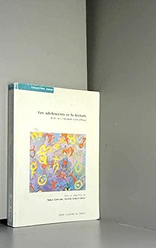 9782869180628: Les adolescents et la lecture : Actes de l'Université d'été d'Évian, octobre 1994
