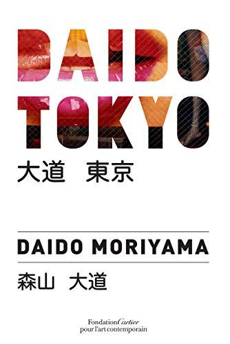 Daido Tokyo: Moriyama, Daido