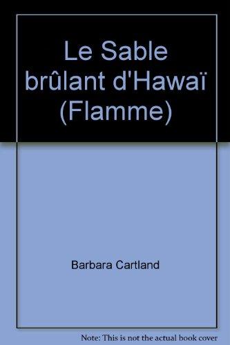 9782869280182: Le Sable brûlant d'Hawaï (Flamme)