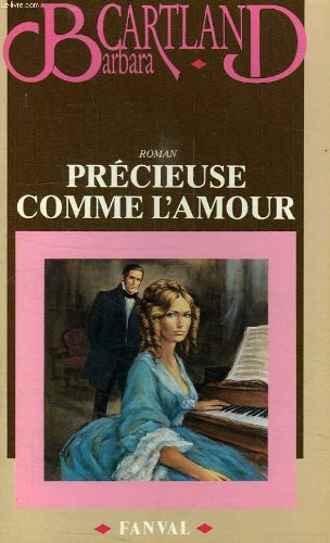 Précieuse comme l'amour (2869280270) by Barbara Cartland