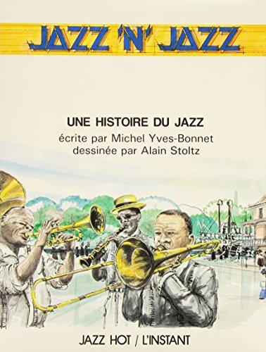 Jazz 'n' jazz: Une histoire du jazz: Yves-Bonnet, Michel