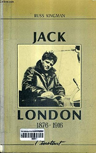 jack london 1876.1916: Russ Kingman