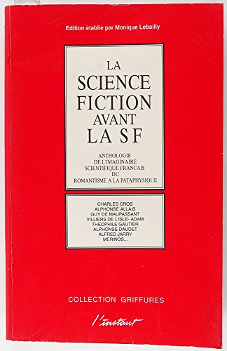 9782869291430: La science-fiction avant la SF