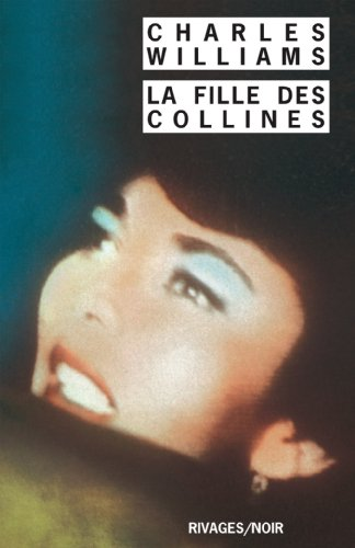 La Fille des collines (9782869300002) by Charles Williams; Isabelle Reinharez