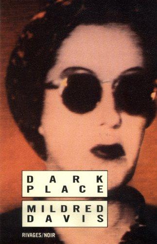 DARK PLACE: DAVIS MILDRED