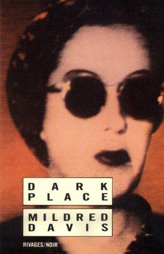The Dark Place: Davis, Mildred, Illustrated by Cover Art