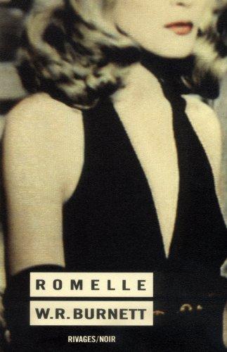Romelle (2869300956) by W.R. Burnett; Isabelle Reinharez