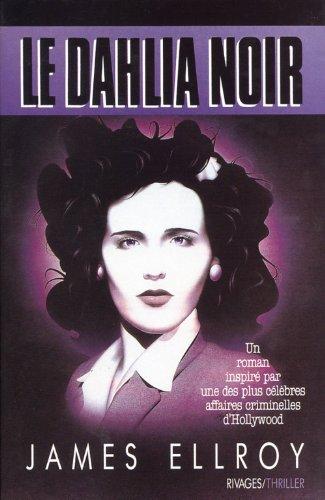 9782869301535: Le Dahlia noir