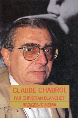 9782869302051: claude chabrol (RIVAGES)