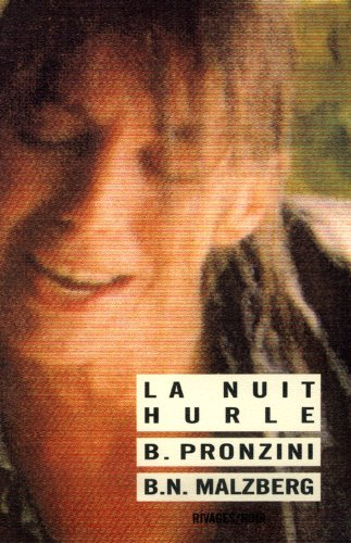La Nuit hurle, 2ème édition (2869302797) by Pronzini, Bill; Malzberg, Barry N.
