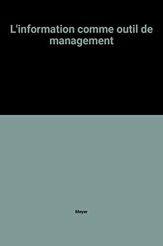 9782869302990: L'information comme outil de management