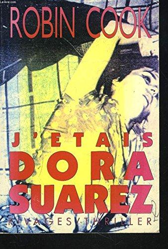 J'?tais Dora Suarez: Cook