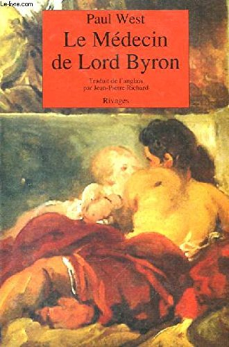 Le médecin de Lord Byron (2869303882) by Paul WEST