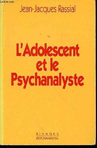 9782869303942: L'adolescent et le psychanalyste (Rivages/Psychanalyse) (French Edition)