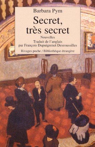 9782869304314: Secret, tres secret (Bibliothèque étrangère)