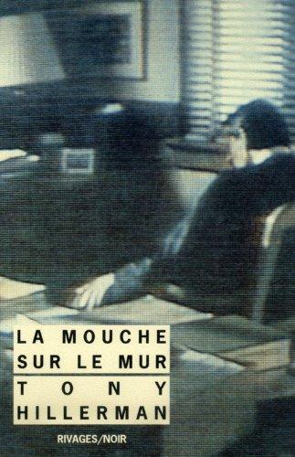 MOUCHE SUR LE MUR (LA): HILLERMAN TONY