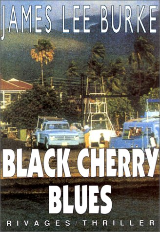 9782869304918: Black cherry blues (Rivages Thriller)