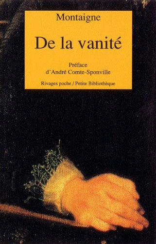 De la vanitÃ: Michel Eyquem de