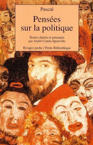 9782869305823: Pensées sur la politique ;: Suivies de Trois discours sur la condition des Grands (Rivages poche/Petite bibliothèque)