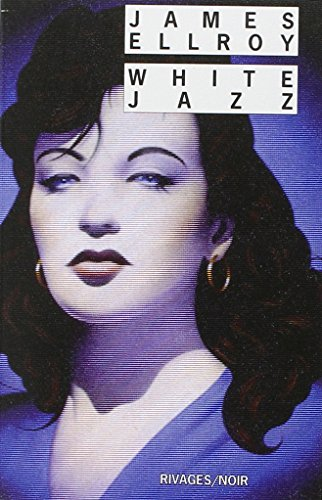 WHITE JAZZ: ELLROY JAMES
