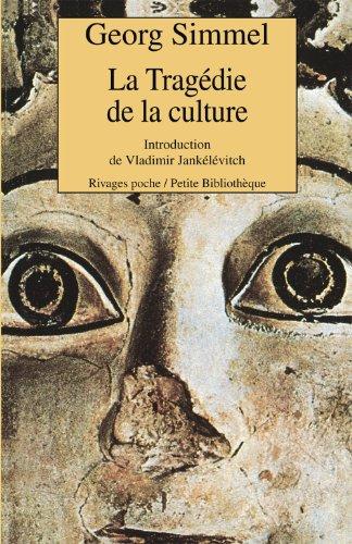 9782869306288: La tragédie de la culture : Et autres essais