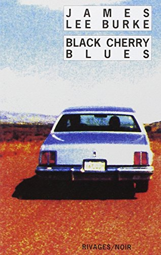 BLACK CHERRY BLUES (9782869306721) by James Lee Burke